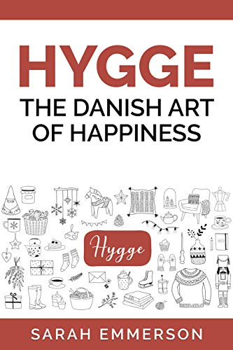 HYGGE: The Danish Art of happiness at Home (Home Lifestyle ...