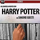 Allenare la mente con Harry Potter