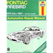 Pontiac Firebird V8, 1970-1981: All V8 models (Haynes Repair Manuals) by John Haynes (1983-01-06)