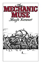 The Mechanic Muse (Oxford Paperbacks)