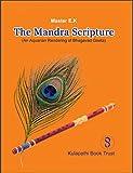 Mandra Scripture: An Aquarian Rendering of Bhagavad Gita