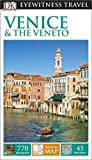 DK Eyewitness Travel Guide Venice & the Veneto (Eyewitness Travel Guides) 2016