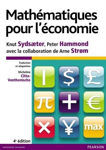 Mathématiques pour l'économie 4e édition par Knut Sydsaeter