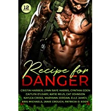 Recipe for Danger: A Collection of Military Romantic Suspense Books (English Edition)