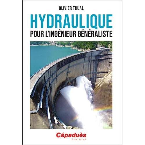 Hydraulique pour l'ingénieur généraliste