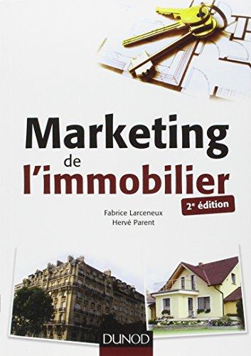Marketing de l'immobilier - 2e éd.