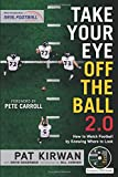 Produkt-Bild: Take Your Eye Off the Ball 2.0: How to Watch Football by Knowing Where to Look
