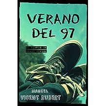 VERANO DEL 97: El diario de Sergi Alegre