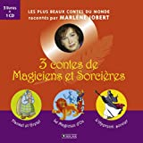 3 contes de Magiciens et Sorcières : Hansel et Gretel ; La Magicien d'Oz ; L'Apprenti sorcier (1CD audio)