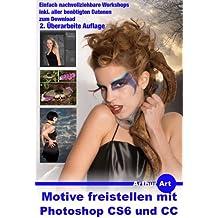 Motive freistellen mit Photoshop CS6 und CC (Classic-Editon) (Mein fotografischer Workflow 5)