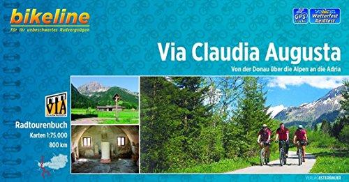 Verona Track (Bikeline Via Claudia Augusta: Von der Donau über die Alpen an die Adria, 800 km, Radtourenbuch 1 : 75 000, wetterfest/reißfest, GPS-Tracks-Download)