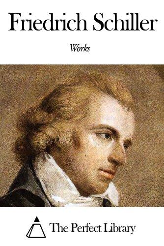 Works of Friedrich Schiller (English Edition) por Friedrich Schiller