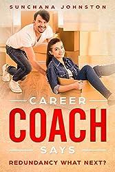 Career Coach Says: Redundancy What Next?