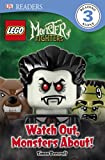 Lego Monster Fighters: Watch Out, Monsters About! (Lego Lego Monsters: Dk Readers)