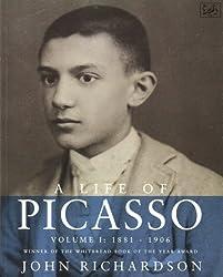 A Life Of Picasso Volume I: 1881-1906: 1881-1906 v. 1 (Pimlico)