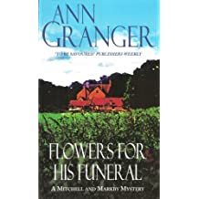 Flowers for his Funeral (Mitchell & Markby 7): A gripping English village whodunit of jealousy and murder (A Mitchell & Markby Cotswold Whodunnit)