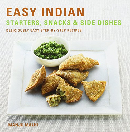 Easy Indian Snacks Starters by Manju Malhi (1-Jun-2013) Paperback