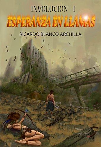 Esperanza en Llamas: Ciclo Involución I (Ciclo Involucion: La saga de fantasía más innovadora del año nº 1)