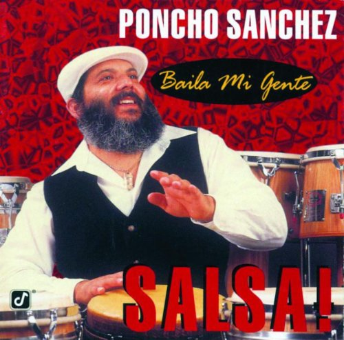 Ven Morena (Album Version) - Poncho Sanchez