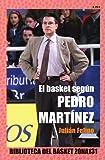 Image de El Basket Según Pedro Martínez