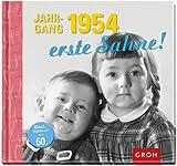 Jahrgang 1954 erste Sahne!: Zum 60. Geburtstag - eine Zeitreise in die 50er, 60er und 70er