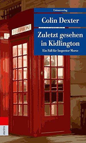 Zuletzt gesehen in Kidlington: Kriminalroman. Ein Fall für Inspector Morse 2 (metro) - übersetzung Oxford Englisch