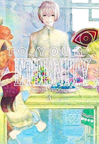 To Your Eternity, Vol. 3 por Yoshitoki Oima