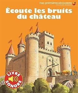"""Afficher """"Écoute les bruits du château"""""""
