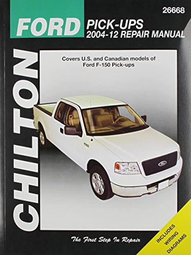 Chilton's Ford Pick-Ups 2004-12 Repair Manual: Covers U.s. and Canadian Models of Ford F-150 Pick-ups 2004 Through 2012 (Chilton's Total Car Care Repair Manual)