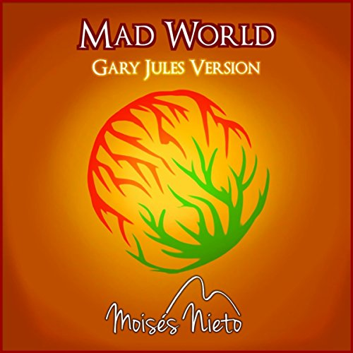 Mad World (Gary Jules Version)