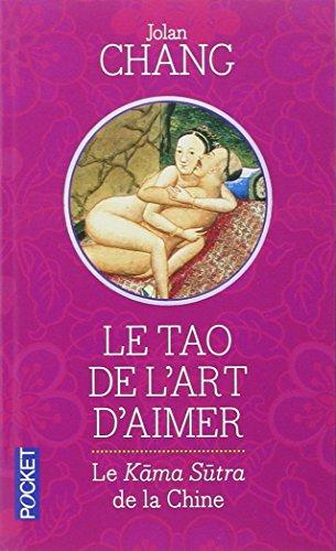 Le tao de l'art d'aimer par Jolan CHANG