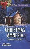 Christmas Amnesia (Mills & Boon Love Inspired Suspense) (Callahan Confidential, Book 3)