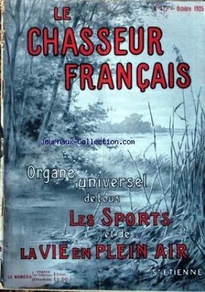 CHASSEUR FRANCAIS (LE) [No 427] du 01/10/1925 - LA CHASSE - LE CHIEN - LA PECHE - CYCLISME - AUTOMOBILISME - AERONAUTIQUE - SPORTS - HIPPISME - PHOTOGRAPHIE - VOYAGES - A LA CAMPAGNE - JARDINS - LA MAISON - LA MODE - MEDECINE.
