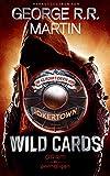 Wild Cards - Die Gladiatoren von Jokertown: Roman (Wild Cards - Jokertown 2)