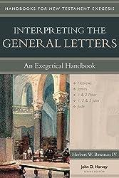 Interpreting the General Letters: An Exegetical Handbook (Handbooks for New Testament Exegesis)