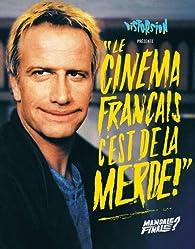 Le cinéma français c´est de la m**** - Mandale finale ? par Editions Distorsion