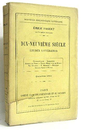Dix-neuvième siècle. études littéraires