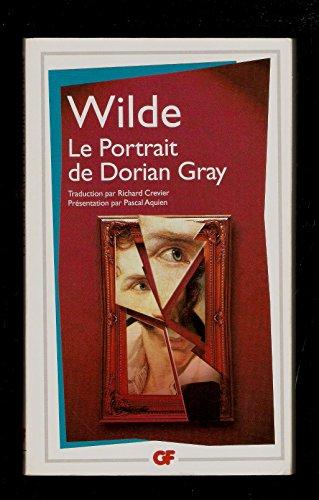 Le Portrait de Dorian Gray - traduction par Richard Crevier - présentation, notes, chronologie et bibliographie mises à jour par Pascal Aquien - Oscar Wilde