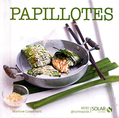 PAPILLOTES - MINI GOURMANDS