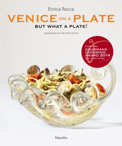 Venice On A Plate: But What A Plate! (Kochen Glaswaren)