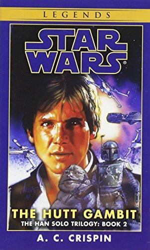 The Hutt Gambit: The Hutt Gambitt Book 2 (Star Wars)