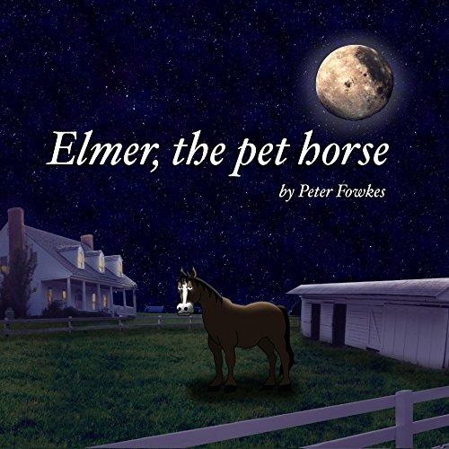 elmer-the-pet-horse-a-beyond-the-blue-barn-book-english-edition