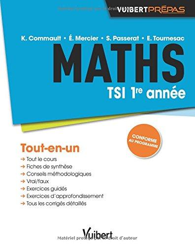 Maths TSI 1re année - Tout-en-un