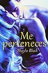 Me perteneces par Shayla Black