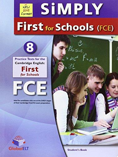 Simply Cambridge first for schools. Self study. FCE. Per le Scuole superiori. Con espansione online