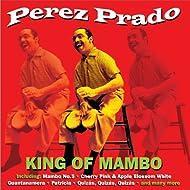 King of Mambo - 50 Original Recordings