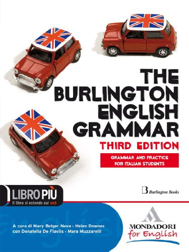 The Burlington english grammar. Per le Scuole superiori. Con CD-ROM. Con espansione online