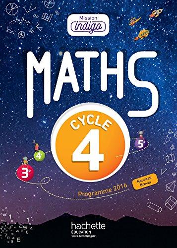 Mission Indigo mathématiques cycle 4 / ...
