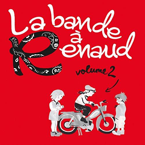 La bande à Renaud (Volume 2)