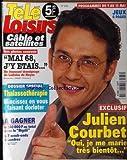 TELE LOISIRS [No 636] du 04/05/1998 - MAI 68 J'Y ETAIS PAR LADISLAS DE HOYOS - THALASSOTHERAPIE - JULIEN COURBET.